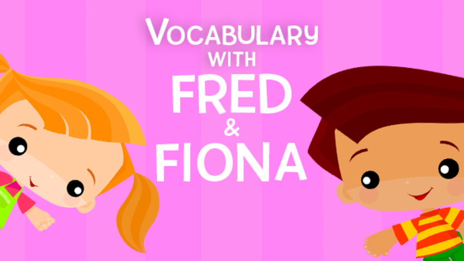 Watch Vocabulary With Fred And Fiona Online at Hulu
