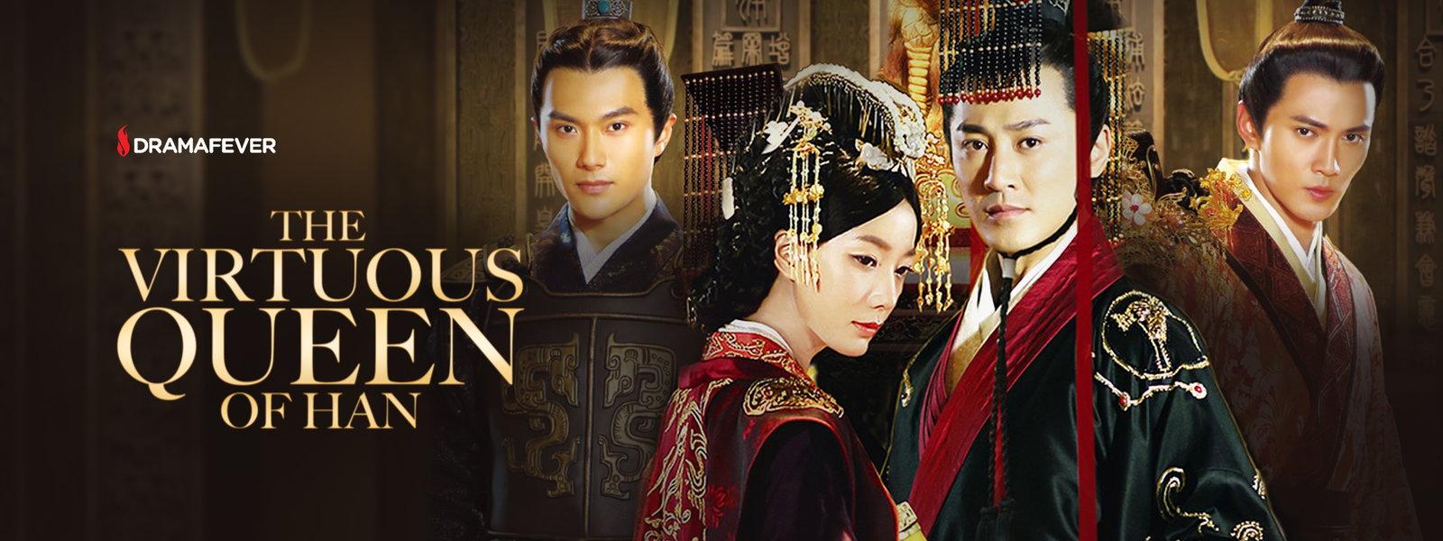 Han Queen The Virtuous Queen of Han